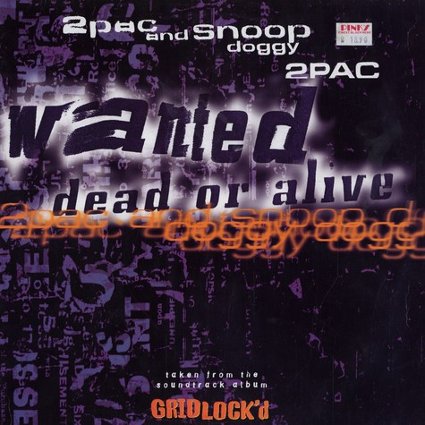 2Pac & Snoop Dogg - Wanted dead or alive