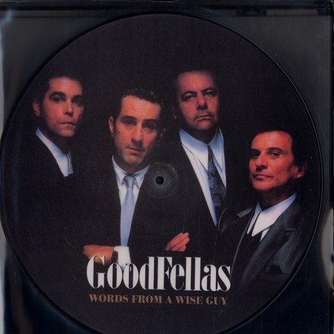 Goodfellas - Words from a wise guy
