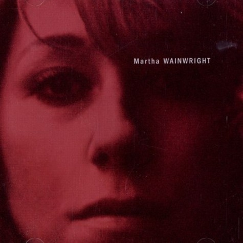 Martha Wainwright - Martha Wainwright