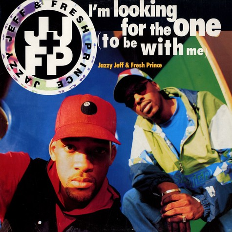 Jazzy Jeff & Fresh Prince - I'm looking for the one