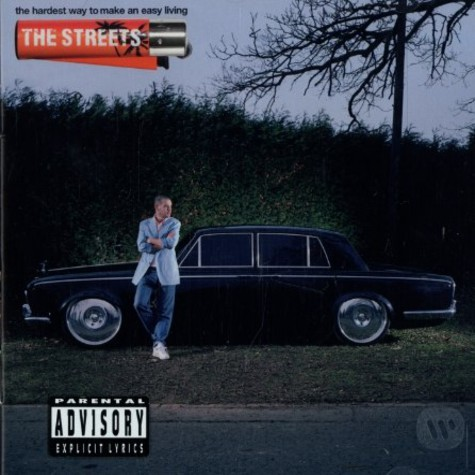 Streets, The - The hardest way to make an easy living