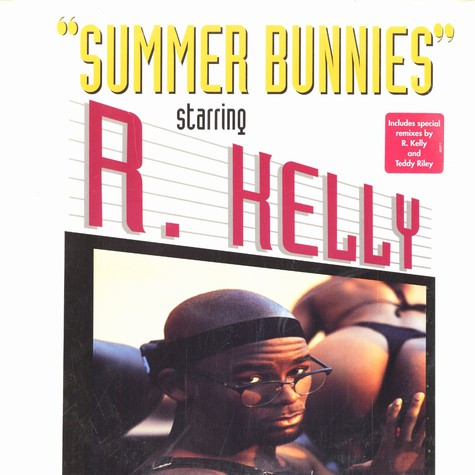R.Kelly - Summer bunnies