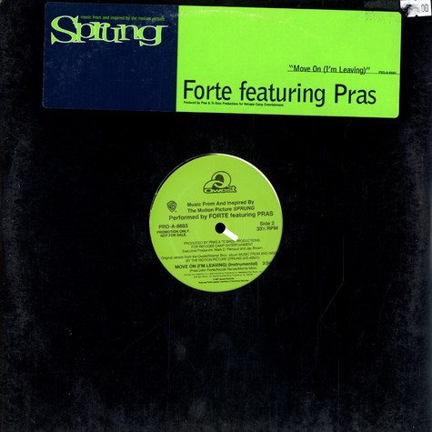 Forte - Move on (i'm leaving) feat. Pras