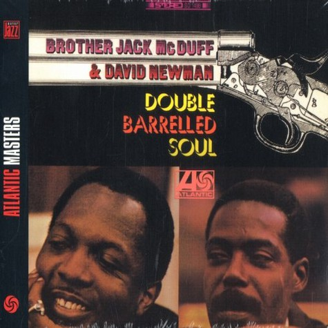 Brother Jack McDuff & David Newman - Double barelled soul