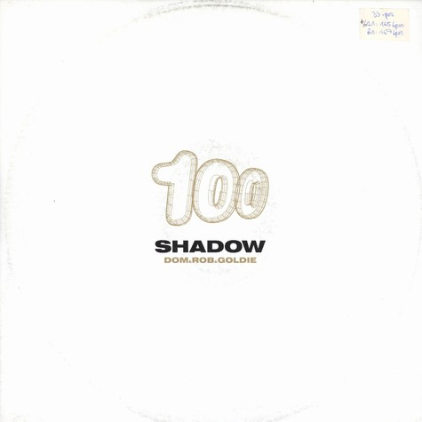 Dom & Rob & Goldie - Shadow 100