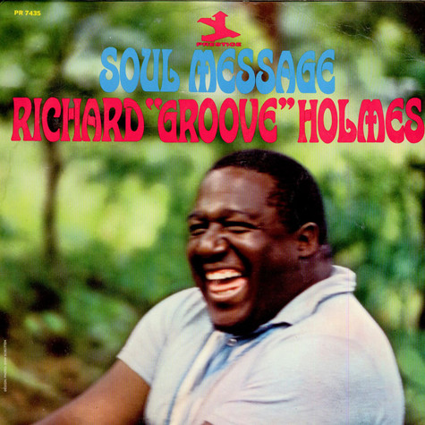 "Richard ""Groove"" Holmes - Soul Message"