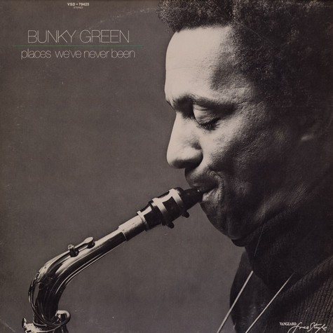 Bunky Green - Places we've never been