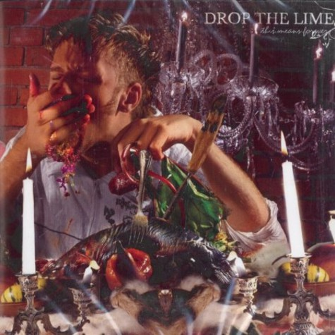 Drop The Lime - This means forever