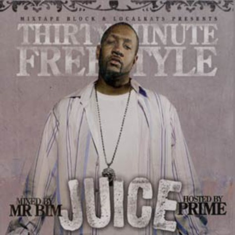 JUICE & Prime - Thirty minute freestyle