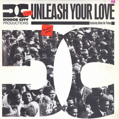 Dodge City Productions - Unleash your love  feat. Ghida De Palma