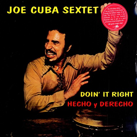 Joe Cuba Sextet, The - Doin' it right / hecho y derecho