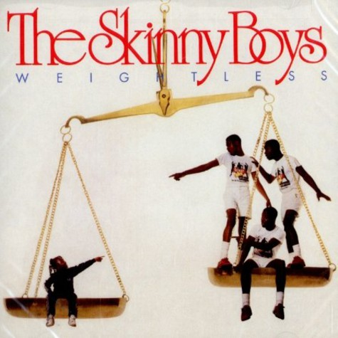 Skinny Boys, The - Weightless