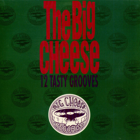 V.A. - The big cheese - 12 tasty grooves