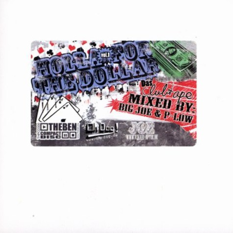 Big Joe & P-Low - Holla for the dollar - clubtape volume 1