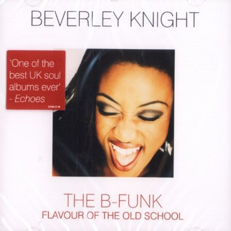 Beverly Knight - The B-funk - flavour of the old school