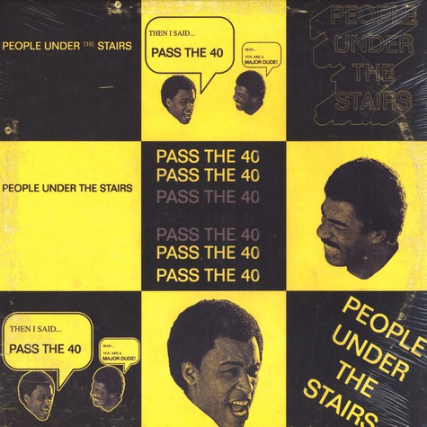 People Under The Stairs - Pass the 40