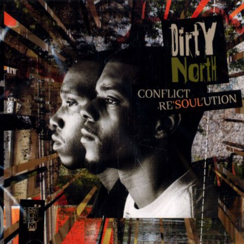 Dirty North - Conflict resoulution