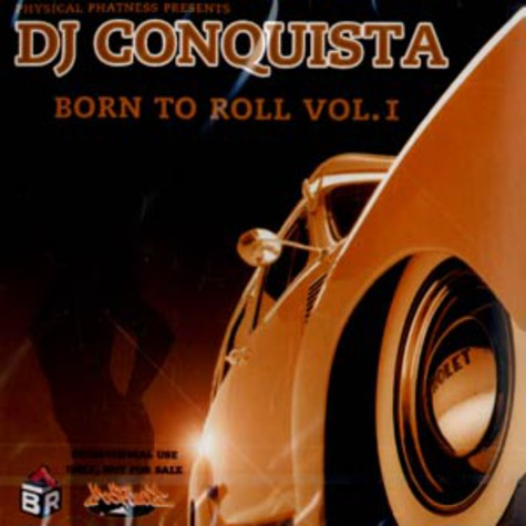 DJ Conquista - Born to roll volume 1