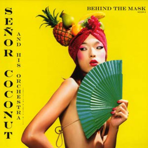Senor Coconut - Behind the mask Ricardo Villalobos remixes 2