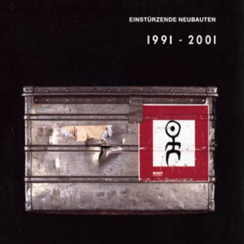 Einstürzende Neubauten - Strategies against architecture III (1991-2001)