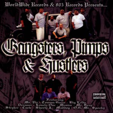 Worldwide Records & 805 Records presents - Gangsters, pimps & hustlers
