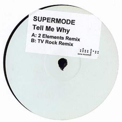 Supermode - Tell me why remixes
