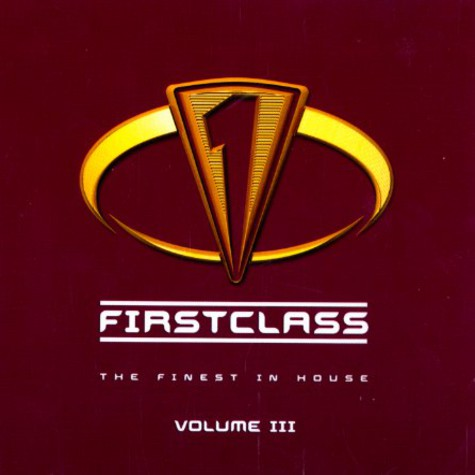 Firstclass - The Finest in house Volume 3