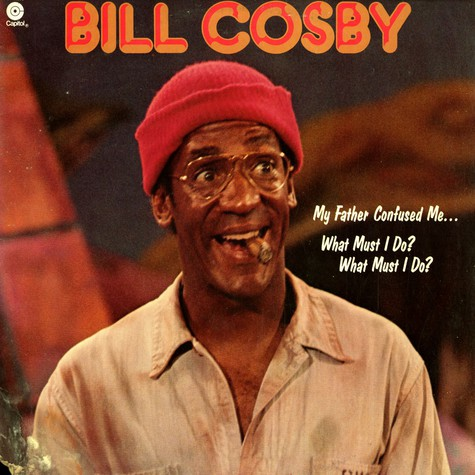 Bill Cosby - My father confused me... what must i do?