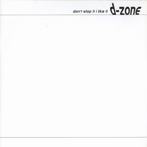 D-Zone - Don't stop it i like it
