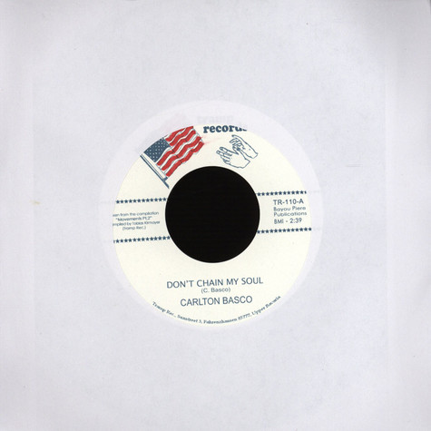 Carlton Basco / The Illusions - Don't chain my soul / it's just an illusion