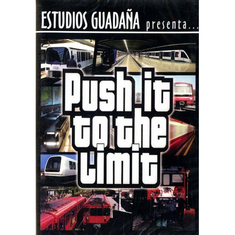 Estudios Guadana presenta - Push it to the limit