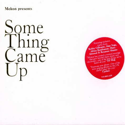 Mekon presents - Something came up