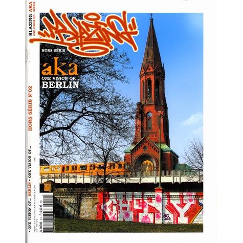 Blazing Graffiti Magazine - Berlin special