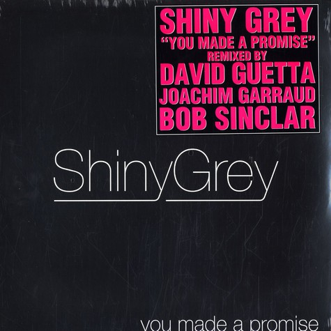 Shiny Grey - You made a promise remixes