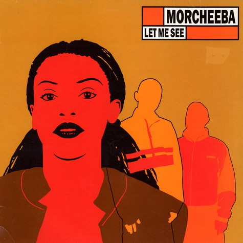 Morcheeba - Let me see