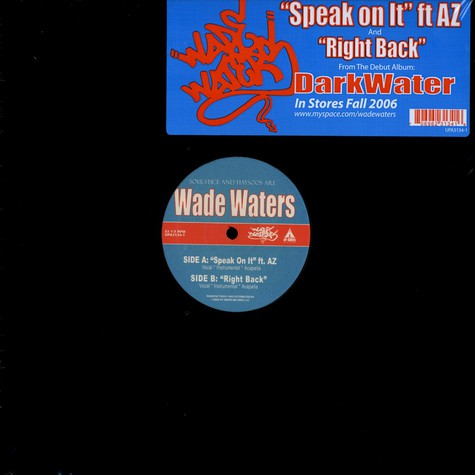 Wade Waters (Haysoos & Soulstice) - Speak On It Feat. AZ