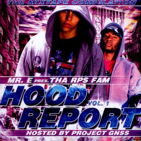 Mr. E of RPS Fam - Hood report volume 1