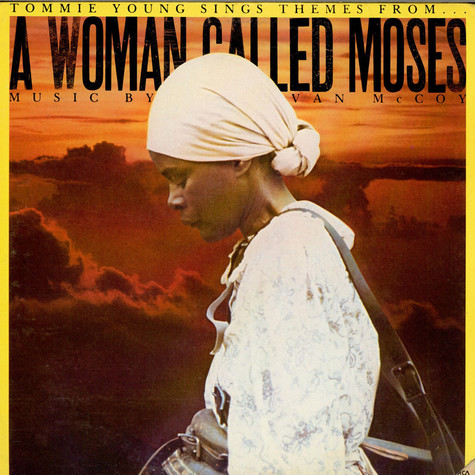 "Van McCoy - Tommie Young Sings Themes From ""A Woman Called Moses"""