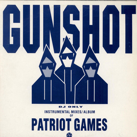 Gunshot - Patriot games instrumentals