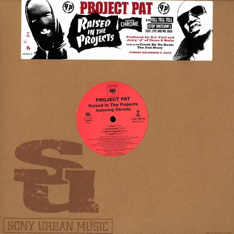 Project Pat - Raised in the projects feat. Chrome
