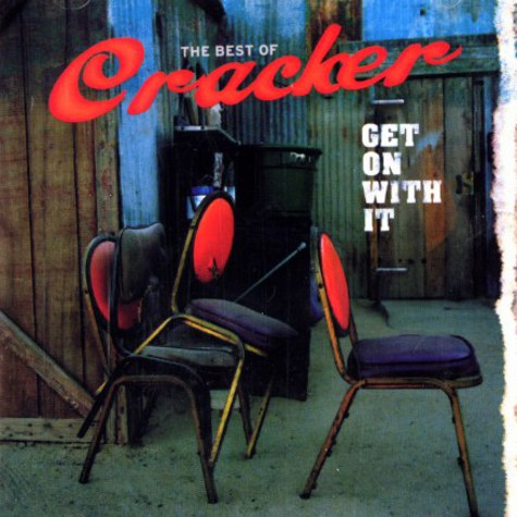 Cracker - Get on with it: the best of