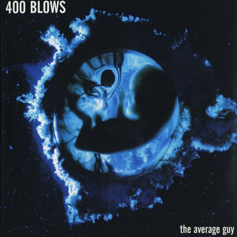 400 Blows - The average guy