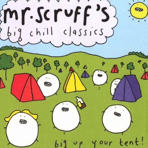 Mr.Scruff - Big chill classics