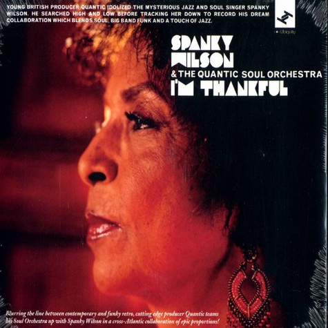 Spanky Wilson & The Quantic Soul Orchestra - I'm thankful