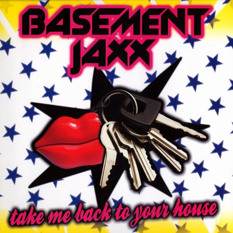 Basement Jaxx - Take me back to your house