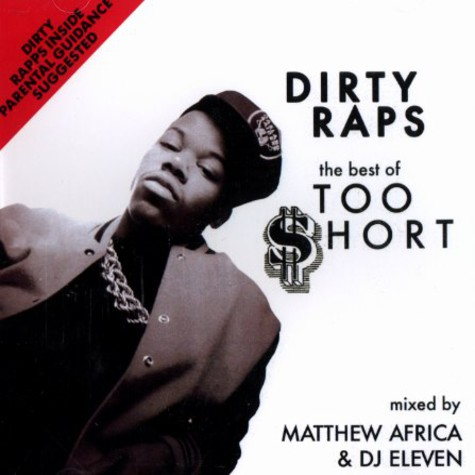 Too Short - Dirty raps - the best of Too Short