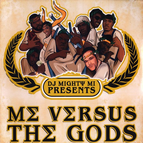 DJ Mighty Mi presents - Me versus the gods