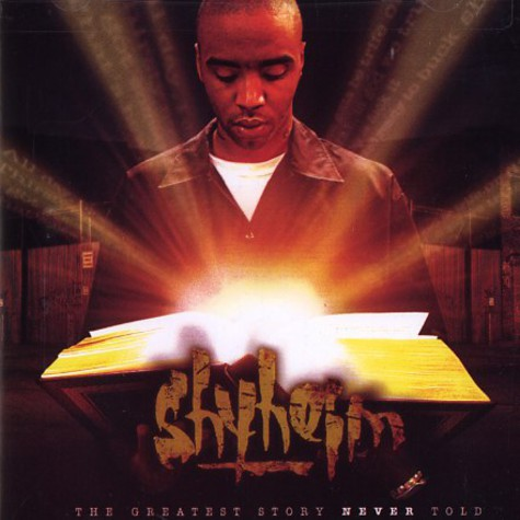 Shyheim - The greatest story never told