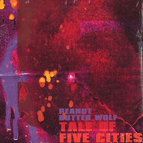 Peanut Butter Wolf - Tale of five cities