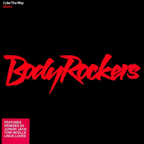 Body Rockers - I like the way mixes
